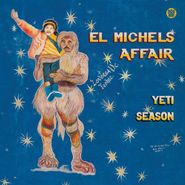 El Michels Affair, Yeti Season (LP)