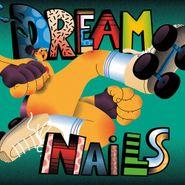 Dream Nails, Dream Nails (LP)