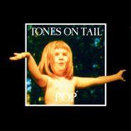 Tones On Tail, Pop (LP)