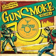 "Various Artists, Gunsmoke Vol. 6: Dark Tales Of Western Noir From A Ghost Town Jukebox (10"")"
