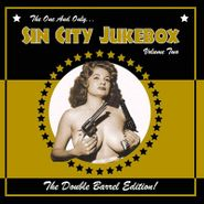 Various Artists, The One And Only...Sin City Jukebox Vol. 2: The Double Barrel Edition! (LP)