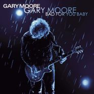Gary Moore, Bad For You Baby (LP)