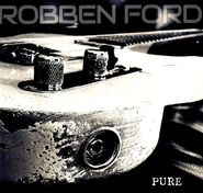 Robben Ford, Pure [Red Vinyl] (LP)
