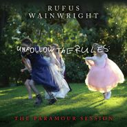 Rufus Wainwright, Unfollow The Rules: The Paramour Session (LP)