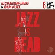 Gary Bartz, Gary Bartz JID006 (CD)