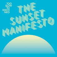 Various Artists, Too Slow To Disco NEO: The Sunset Manifesto (CD)