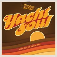 Various Artists, Too Slow To Disco Presents: Yacht Soul - The Cover Versions (CD)