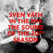 Sven Väth, In The Mix: The Sound Of The 20th Season (CD)