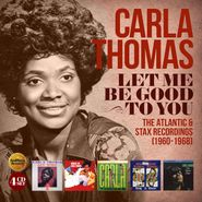 Carla Thomas, Let Me Be Good To You: The Atlantic & Stax Recordings (1960-1968) (CD)