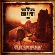 Big Country, Out Beyond The River: The Compulsion Years Anthology [Box Set] (CD)