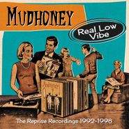 Mudhoney, Real Low Vibe: The Reprise Recordings 1992-1998 (CD)