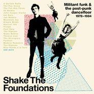 Various Artists, Shake The Foundations: Militant Funk & The Post-Punk Dancefloor 1978-1984 (CD)