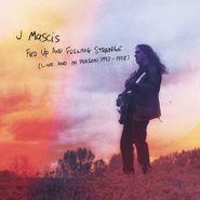 J Mascis, Fed Up & Feeling Strange (Live & In Person 1993-1998) (CD)