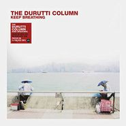The Durutti Column, Keep Breathing [Red Vinyl] (LP)