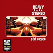 Heavy Stereo, Déjà Voodoo [25th Anniversary Clear Vinyl] (LP)