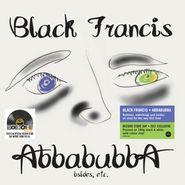 Black Francis, Abbabubba: B-Sides, Etc. [Record Store Day Black/White Vinyl] (LP)