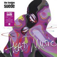 The London Suede, Head Music [180 Gram Clear Vinyl] (LP)