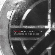 Crass, Stations Of The Crass [Crassical Collection] (CD)
