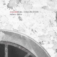 Crass, Penis Envy [Crassical Collectiion] (CD)