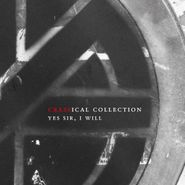 Crass, Yes Sir, I Will [Crassical Collection] (CD)