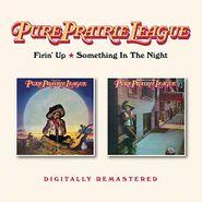 Pure Prairie League, Firin' Up / Something In The Night (CD)