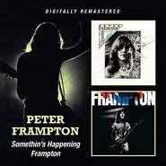 Peter Frampton, Somethin's Happening / Frampton (CD)