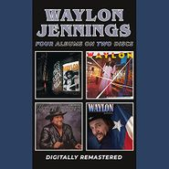 Waylon Jennings, It's Only Rock & Roll / Never Could Toe The Mark / Turn The Page / Sweet Mother Texas (CD)