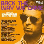 Noel Gallagher's High Flying Birds, Back The Way We Came Vol. 1 (2011-2021) [Deluxe Edition] (CD)