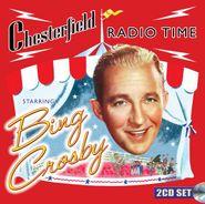 Bing Crosby, Chesterfield Radio Time Starring Bing Crosby (CD)