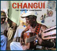 Various Artists, Changüí: The Sound Of Guantánamo (CD)