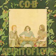 C.O.B., Spirit Of Love (LP)