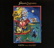 Fairport Convention, Fame & Glory (CD)