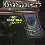 Mick Farren, The Deathray Tapes (CD)