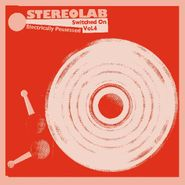 Stereolab, Electrically Possessed (Switched On Volume 4) [Limited Edition Mirrorboard Cover] (CD)