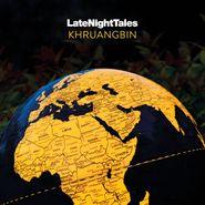 Khruangbin, Late Night Tales: Khruangbin [Orange Vinyl] (LP)