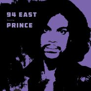 94 East, 94 East Featuring Prince (CD)