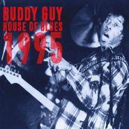 Buddy Guy, House Of Blues 1995 (CD)