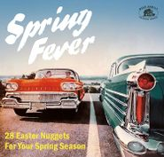 Various Artists, Spring Fever: 28 Easter Nuggets For Your Spring Season (CD)