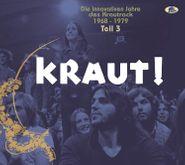 Various Artists, Kraut! Die Innovativen Jahre Des Krautrock 1968-1979 Teil 3 (CD)