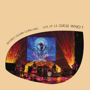 Beverly Glenn-Copeland, Live At Le Guess Who? (LP)