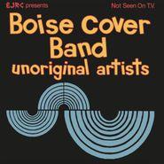 Boise Cover Band, Unoriginal Artists (LP)