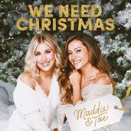 Maddie & Tae, We Need Christmas (CD)