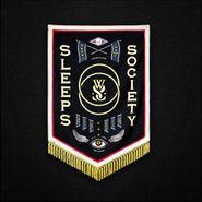 While She Sleeps, Sleeps Society (CD)