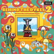 Various Artists, Behind The Dykes 2: More Beat, Blues & Psychedelic Nuggets From The Lowlands 1966-1971 [Record Store Day Colored Vinyl] (LP)