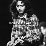 Rory Gallagher, Cleveland Calling Pt. 2 [Record Store Day] (LP)