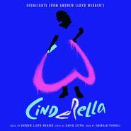 Andrew Lloyd Webber, Cinderella: Highlights [OST] (CD)