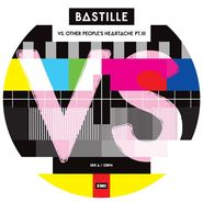 """Bastille, Vs. (Other People's Heartache, Pt. III) [Record Store Day Picture Disc] (12"""")"""