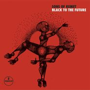 Sons Of Kemet, Black To The Future (LP)