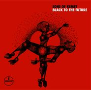Sons Of Kemet, Black To The Future (CD)