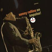Sonny Rollins, Sonny Rollins On Impulse! [180 Gram Vinyl] (LP)